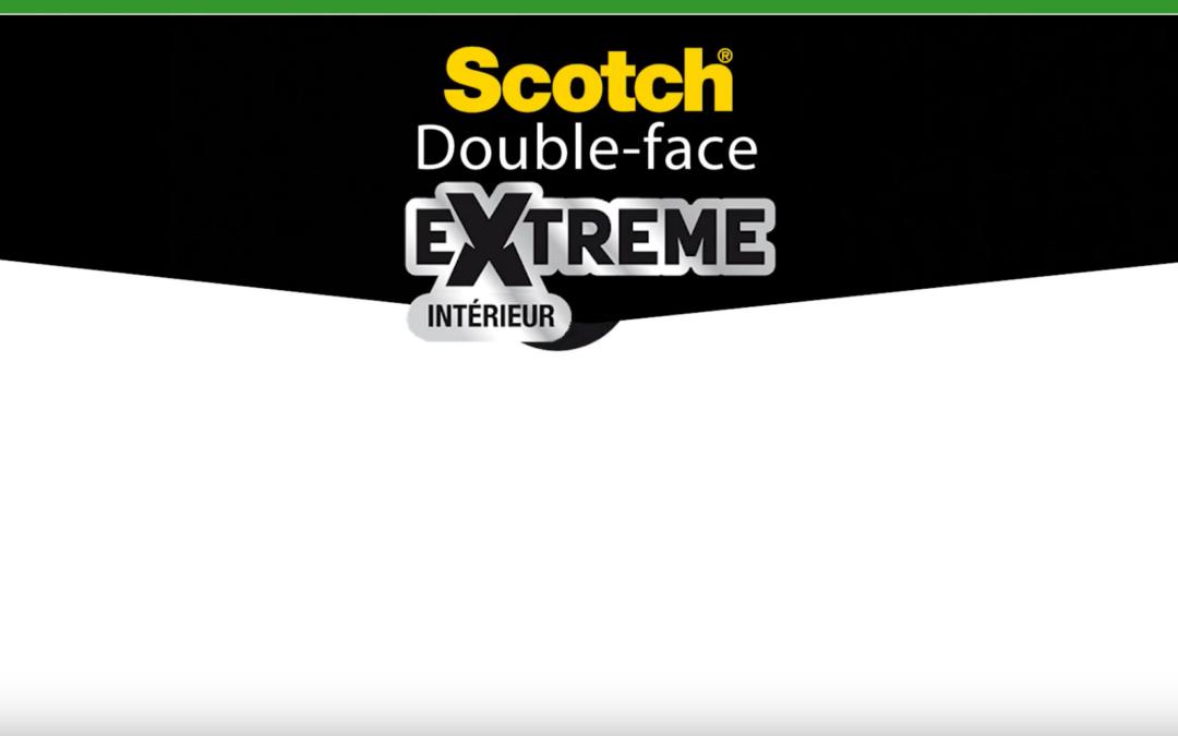 J'utilise le double face Extreme Intérieur